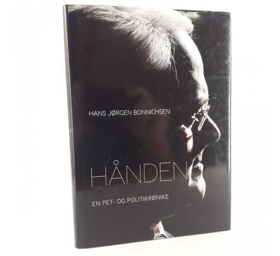 Hånden - en PET- og politilrønike af Hans Jørgen Bonnichsen.