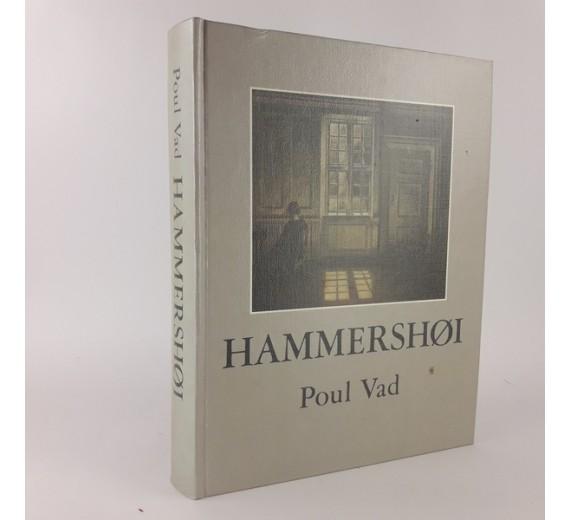 Hammershøi. Værk og liv. - (HAMMERSHØI, VILHELM) af Poul Vad