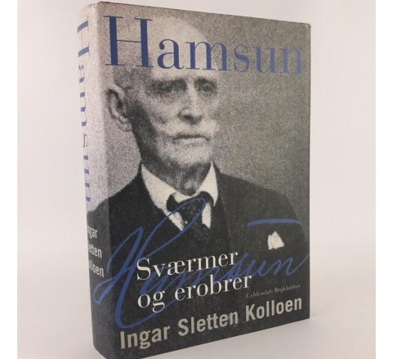 Hamsun. sværmer og erobrer skrevet af Ingar Sletten Kolloen