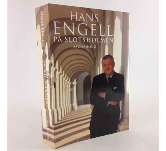 Hans Engell På Slotsholmen skrevet af Hans Engell