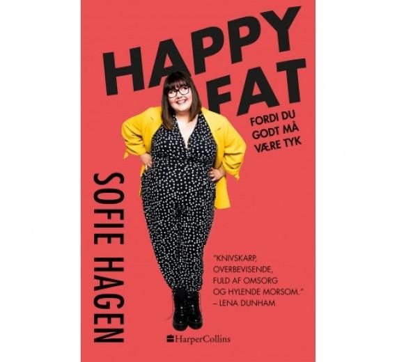 Happy fat - Fordi du godt må være tyk af sofie hagen