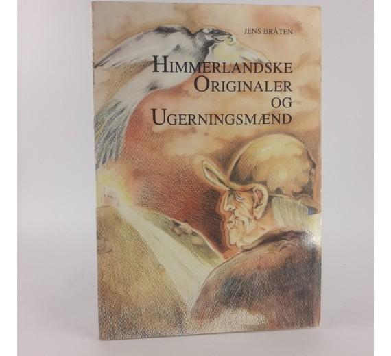 Himmerlandske originaler og ugerningsmænd af Bråten, Jens.