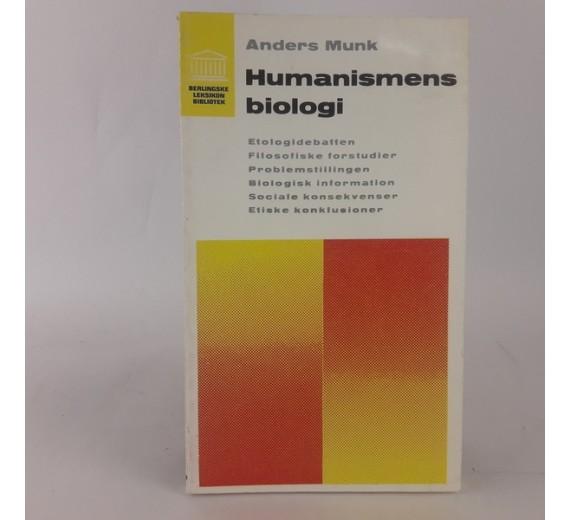 Humanismens biologi af Anders Munk