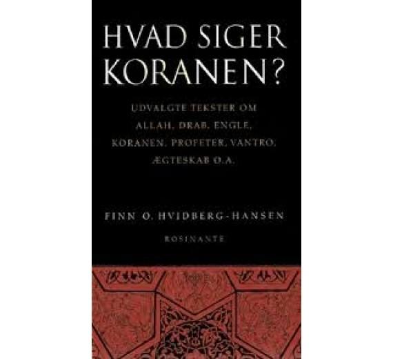 Hvad siger koranen? af Finn O. Hvidberg-Hansen