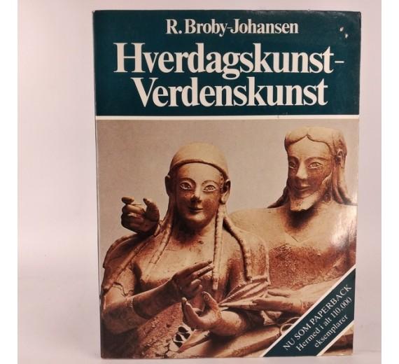 Hverdagskunst-verdenskunst en oversigt over Europas kusthistorie af R.Brody-Johansen