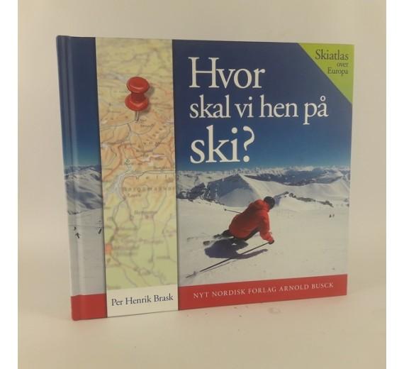 Hvor skal vi hen på ski? af Per Henrik Brask