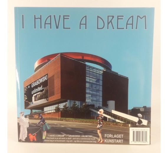 I have a dream af Finn Ulf Grabowski