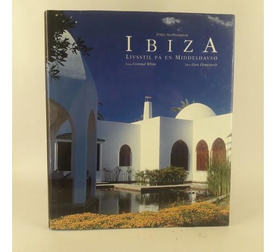 Ibiza afFritzi Northampton - Livsstil på en Middelhavsø