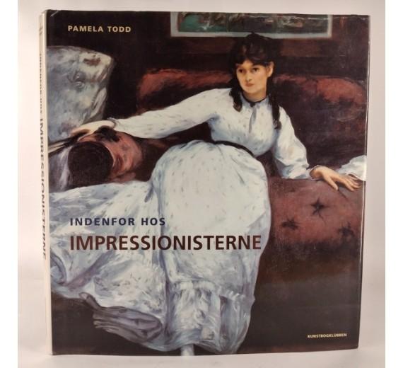 Indenfor hos impressionisterne, af Pamela Todd,