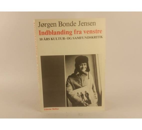 Indblandingen fra venstre af Jørgen Bonde Jensen