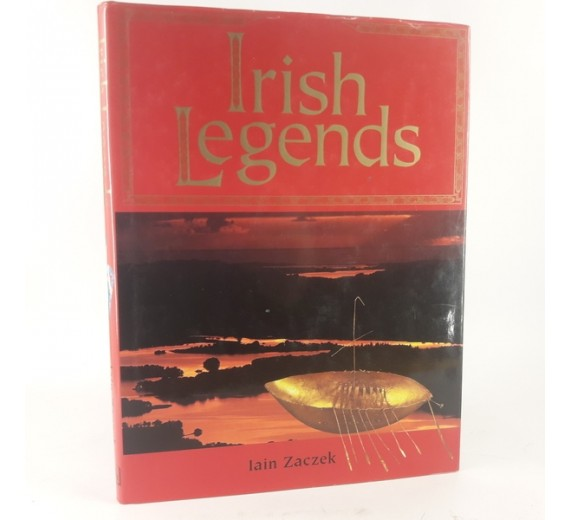 Irish Legends: Written by Iain Zaczek, 1998 Edition
