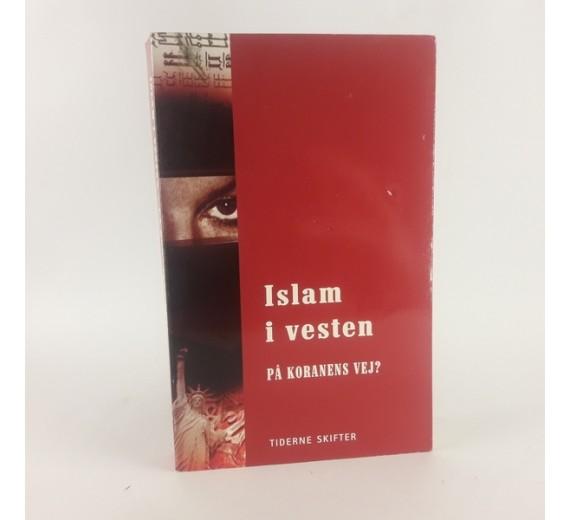 Islam i Vesten - På koranens vej af Helle Merete Brix og Torben Hansen