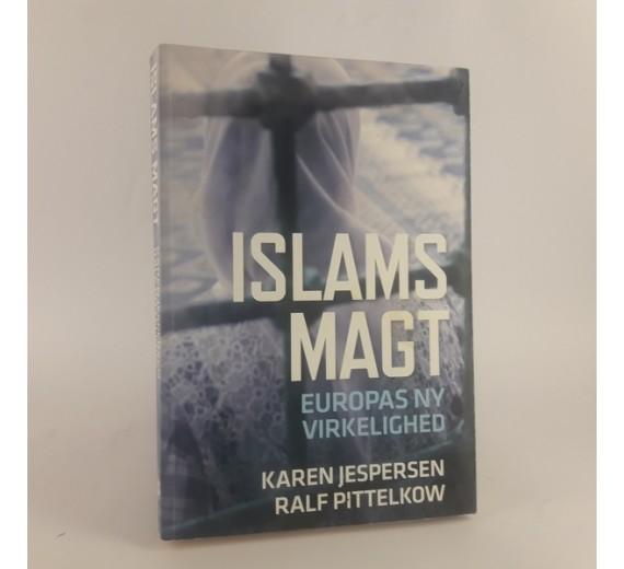 Islams magt - Europas ny virkelighed af Karen Jespersen og Ralf Pittelkow