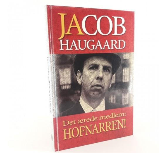 Jacob Haugaard - Det ærede medlem: Hofnarren!