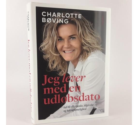 Jeg lever med en udløbsdato af Charlotte Bøving