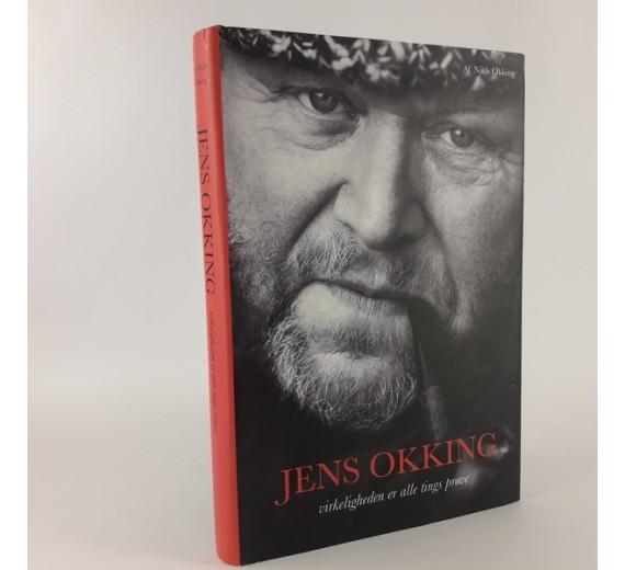 Jens Okking - virkeligheden er alle tings prøve, af Niels Okking