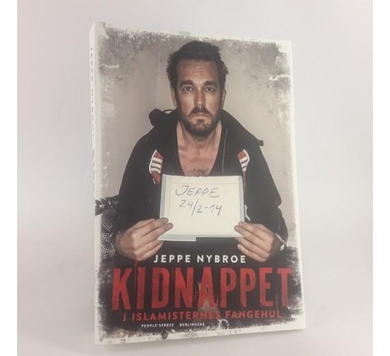 Kidnappet - I Islamisternes fangehus skrevet af Jeppe Nybroe
