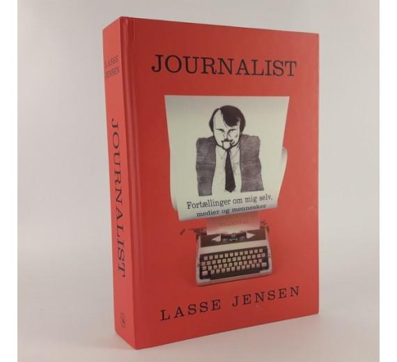 Journalist - Fortællinger om mig selv af Lasse Jensen