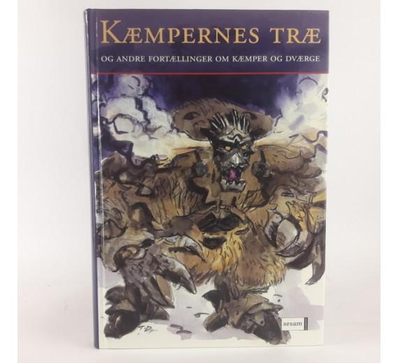 Kæmpernes træ og andre fortællinger om kæmper og dværge udvalg af Lotte Lykke Simomsen.