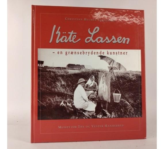 Käte Lassen - en grænsebrydende kunstner af Christian Helmer Jørgensen