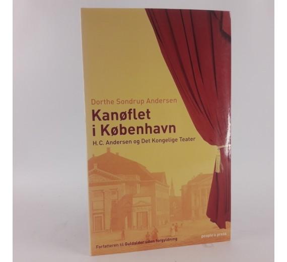 Kanøflet i København - H.C Andersen og Det Kongelige Teater af Dorthe Sondrup Andersen