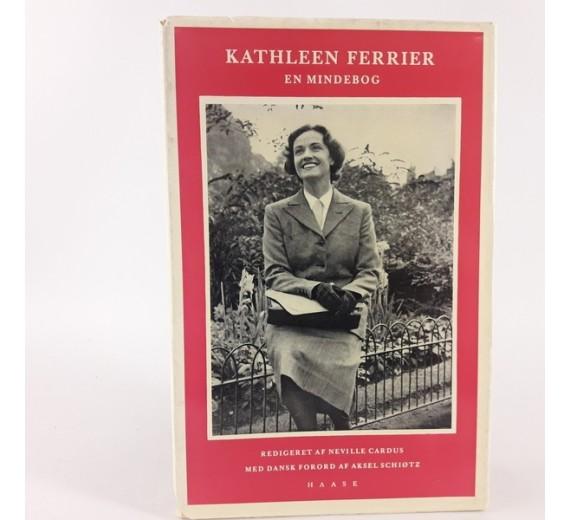 Kathleen Ferrier - En mindebog redigeret af Neville Cardus