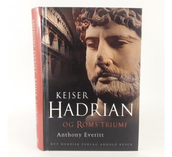 Kejser Hadrian og Roms triumf af Everitt, Anthony