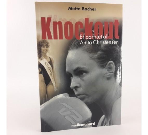 Knockout - et portræt af Anita Christensen af Mette Bacher og Anita Christensen.