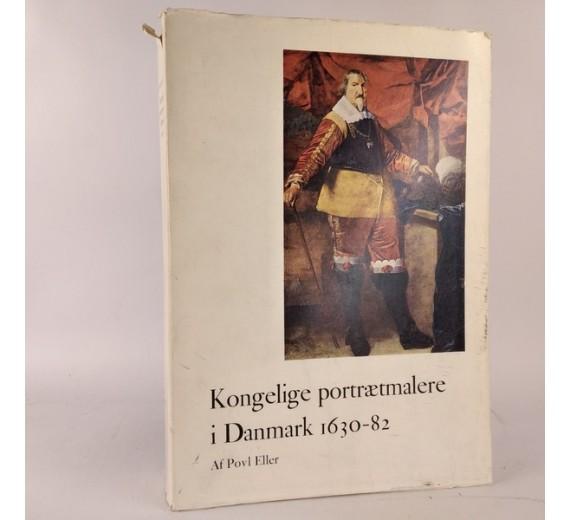 Kongelige portrætmalere i Danmark 1630-82 - en undersøgelse af kilderne til Karel Van Manders og Abraham Wuchters