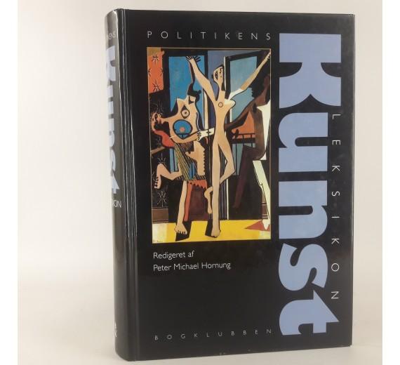 Politikens kunst leksikon redigeret af Peter Michael Hornung