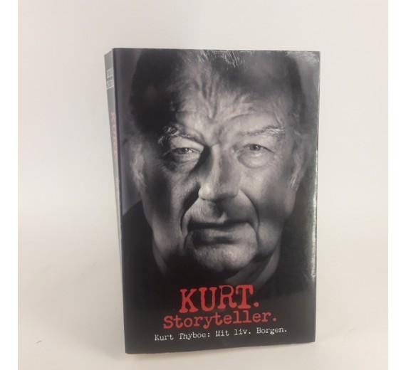 Kurt storyteller - mit liv af Kurt Thyboe