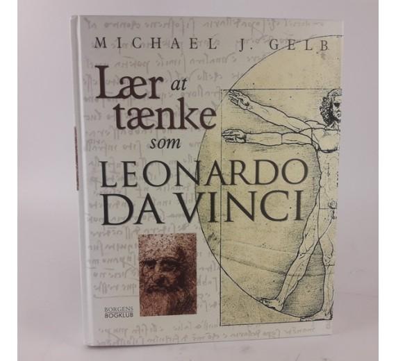 Lær at tænke som Leonardo Da Vinci af Michael J. Gelb