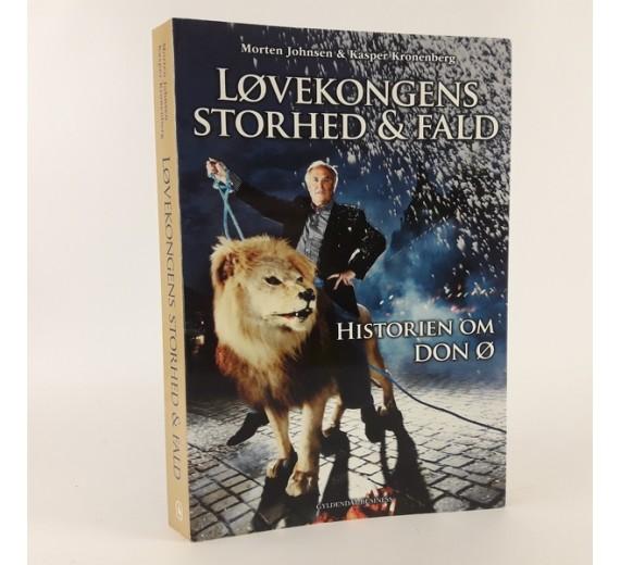 Løvekongens storhed og fald - historien om Don Ø skrevet af Morten Johnsen og Kasper Kronenberg
