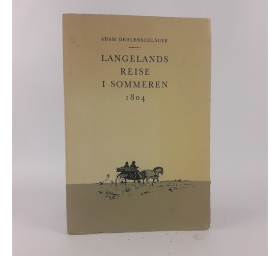 Langelands-Reise i Sommeren 1804