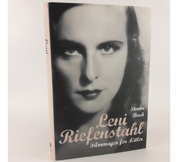 Leni Riefenstahl. Filmmager for Hitler af Steven Bach