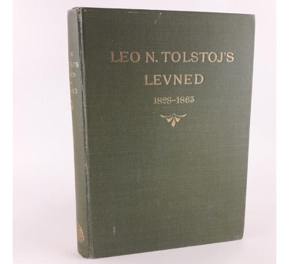 Leo N. Tolstoj's levned - Hans egne erindringer samt biografiske optegnelser.