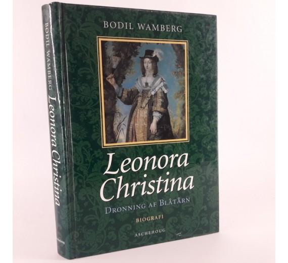 Leonora Christina - Dronning af Blåtårn skrevet af Bodil Wamberg