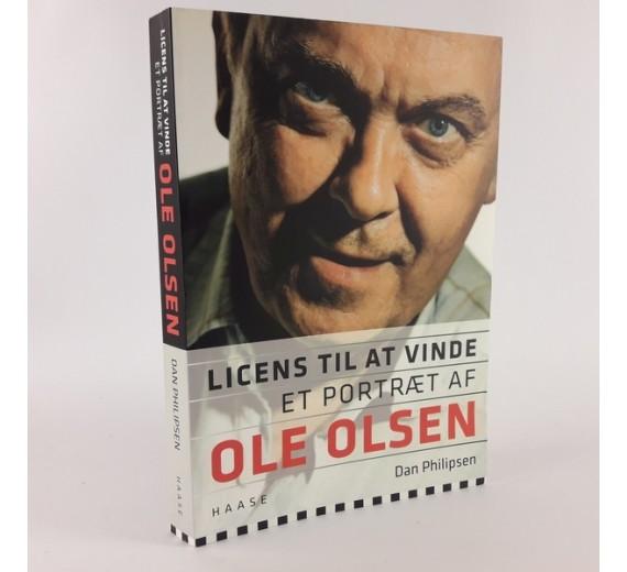 Licens til at vinde - et portræt af Ole Olsen skrevet af Dan Philipsen og Ole Olesen