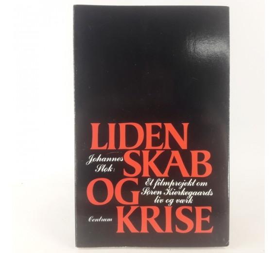 Lidenskab og krise af Johannes Sløk