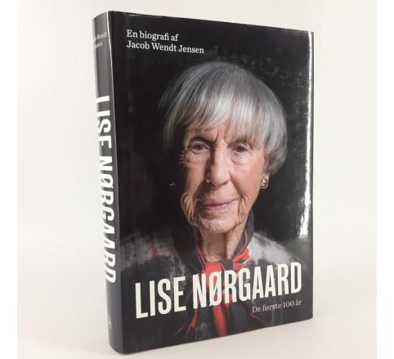Lise Nørgaard - De første hundrede år af Lise Nørgaard og Jacob Wendt Jensen