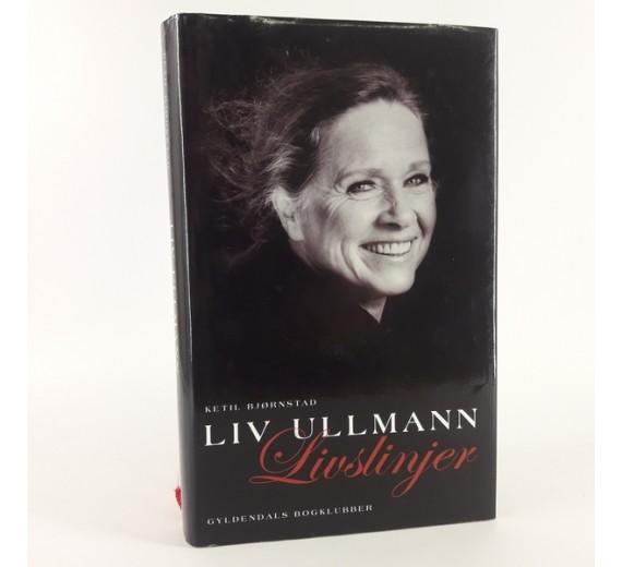 Liv Ullmann - livslinjer skrevet af Ketil Bjørnstad og Liv Ullmann