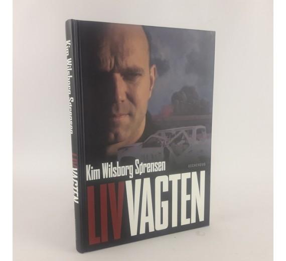 Livvagten af Kim Wilsborg Sørensen