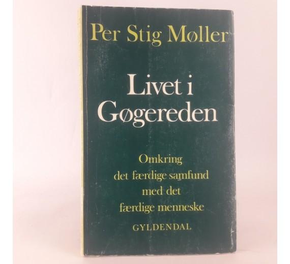 Livet i Gøgereden af Per Stig Møller