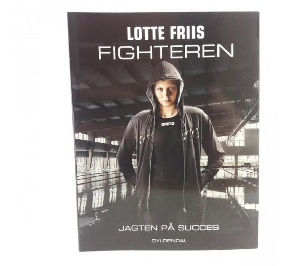 Fighteren af Lotte Friis - Jagten på succes