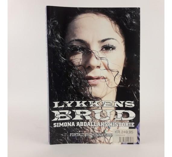 Lykkens Brud af Minna Grooss - Simona Abdallahs historie