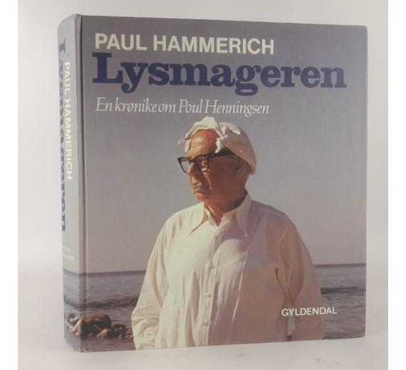 Lysmageren - en krønike om Poul Henningsen af Paul Hammerich