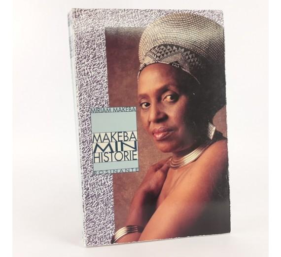 Min historie af Miriam Makeba - Mama africas intense og smertefulde historie om sit liv.
