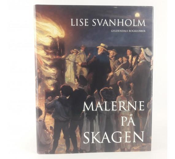 Malerne på Skagen af Lise Svanholm