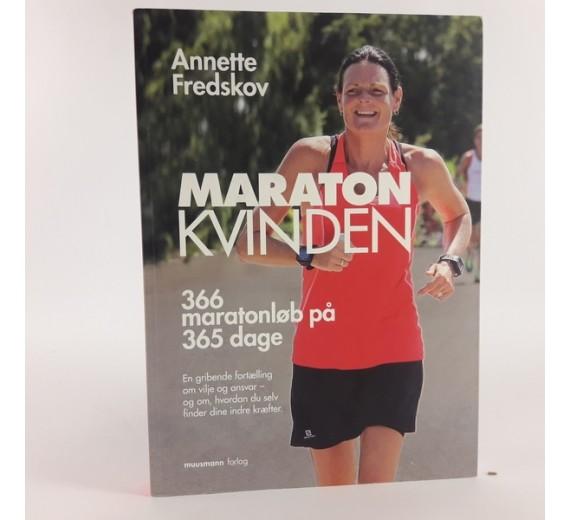 MARATONKVINDEN – 366 MARATON PÅ 365 DAGE af Annette Fredskov
