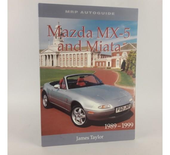Mazda MX-5 and Miata 1989-1999 (MRP Autoguide) af James Taylor